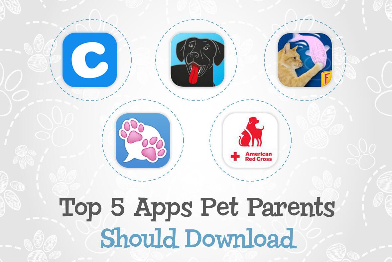 Top 5 Pet Apps Pet Parents Should Download